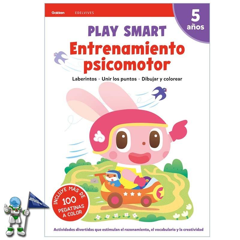 PLAY SMART | ENTRENAMIENTO PSICOMOTOR | ACTIVIDADES 5 AÑOS
