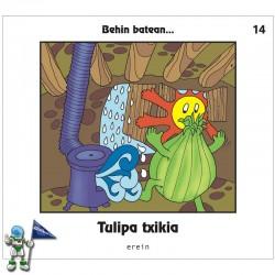 TULIPA TXIKIA , BEHIN BATEAN... 14