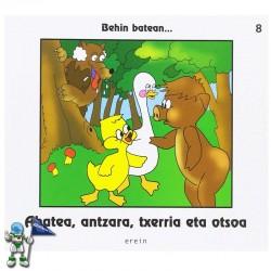 AHATEA, ANTZARA, TXERRIA ETA OTSOA , BEHIN BATEAN... 8