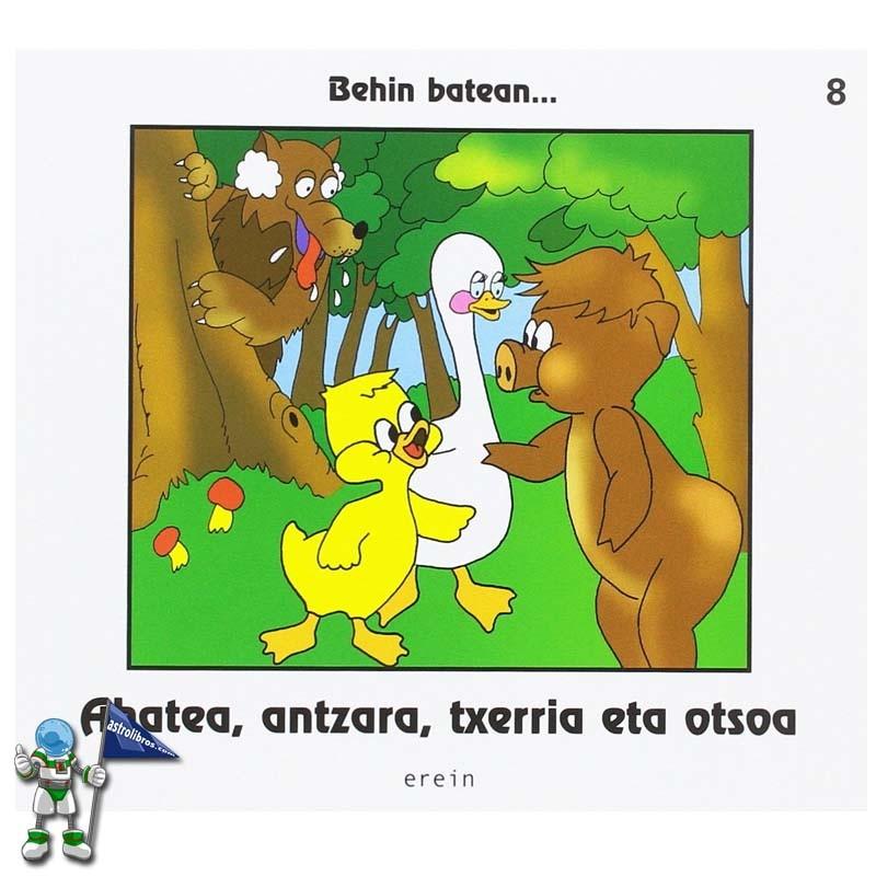 AHATEA, ANTZARA, TXERRIA ETA OTSOA   BEHIN BATEAN... 8