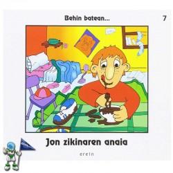 JON ZIKINAREN ANAIA , BEHIN BATEAN 7