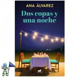 DOS COPAS Y UNA NOCHE | DOS...