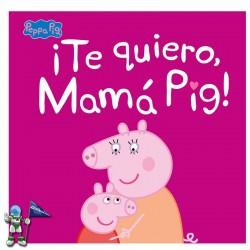 ¡TE QUIERO, MAMÁ PIG! , PEPPA PIG PRIMERAS LECTURAS