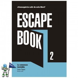 ESCAPE BOOK 2 , LA AMENAZA INVISIBLE
